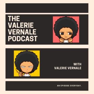 The Valerie Vernale Podcast