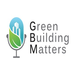 The Green Building Matters Podcast with Charlie Cichetti