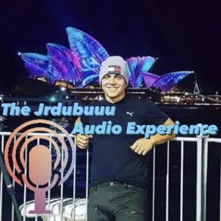The Jrdubuuu Audio Experience