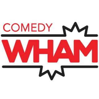 Comedy Wham Presents
