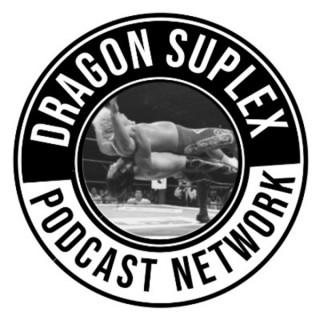 Dragon Suplex Podcast Network
