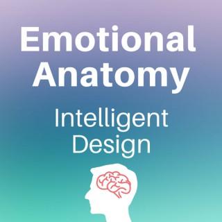 Emotional Anatomy - Intelligent Design