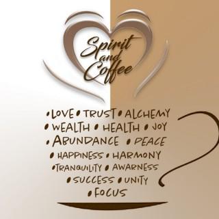 Spirit & Coffee Podcast