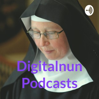 Digitalnun Podcasts