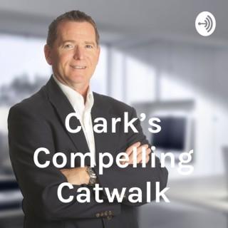 Clark's Compelling Catwalk