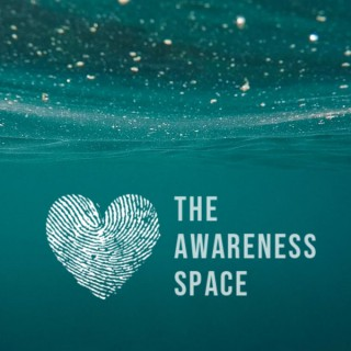 The Awareness Space - Health & Wellbeing - Podcast and Movement