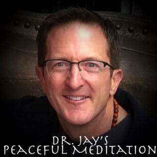 Dr. Jay's Peaceful Meditation