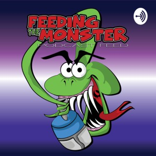 Feeding the Monster Podcast Feed