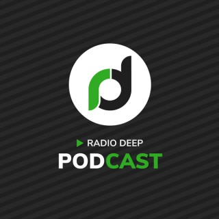 Radio Deep Podcast
