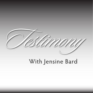 Testimony With Jensine Bard (audio)