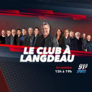 91.9 SPORTS - LE CLUB À LANGDEAU