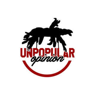 Real Unpopular Opinion Podcast