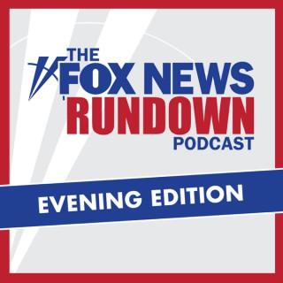 Fox News Rundown Evening Edition