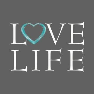 LoveLife Podcast