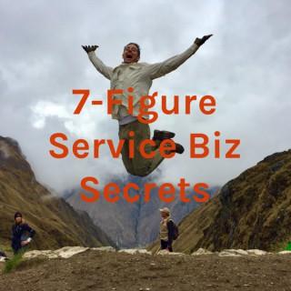7-Figure Service Biz Secrets