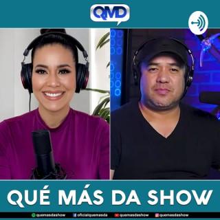 QUE MAS DA SHOW