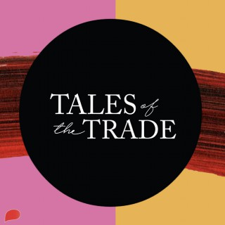 Tales of the Trade