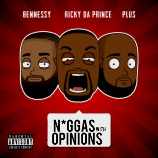 The N****s With Opinions Podcast