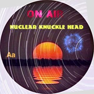 Aa Nuclear Knuckle Head