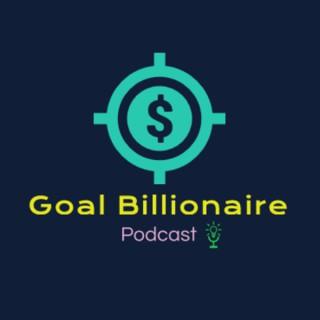 Goal billionaire