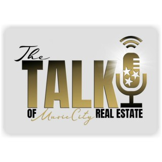 The Talk of Music City Real Estate Podcast