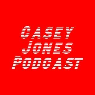 Home of Casey Jones' Podcast