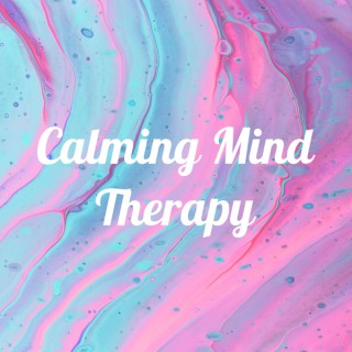 Calming Mind Therapy