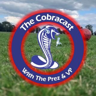 CobraCast with the Prez and VP