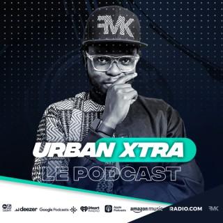Urban Xtra avec DJ Face Maker