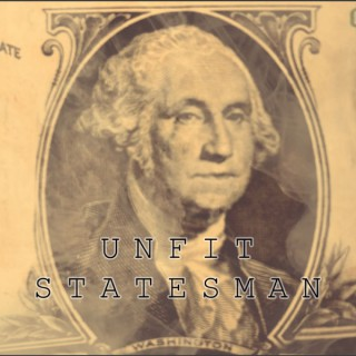 Unfit Statesman