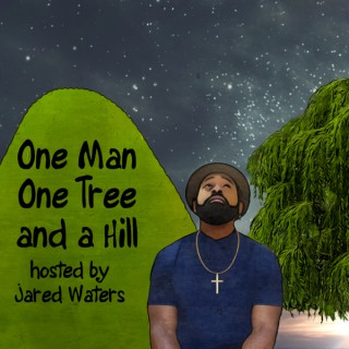 One Man One Tree and a Hill