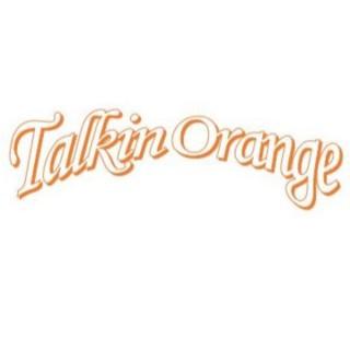Talkin Orange