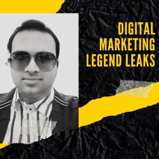 Digital Marketing Legend Leaks