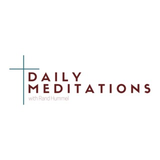 Daily Meditations with Rand Hummel