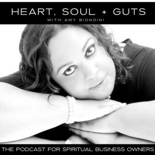 Heart, Soul + Guts