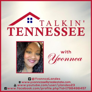 Talkin' Tennessee with Yvonnca