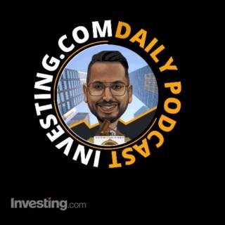 Investing.com Markets Podcast