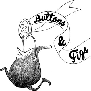 Buttons & Figs