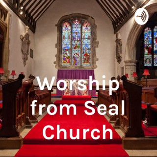 Worship from Seal Church