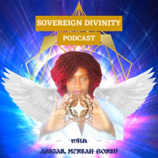 Sovereign Divinity Podcast