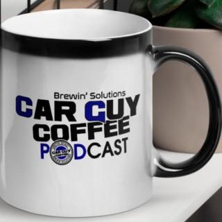 CAR GUY COFFEE PODCAST