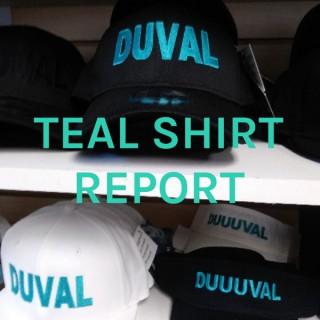 TEAL SHIRT REPORT
