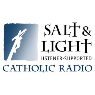 Salt & Light Catholic Radio Podcasts