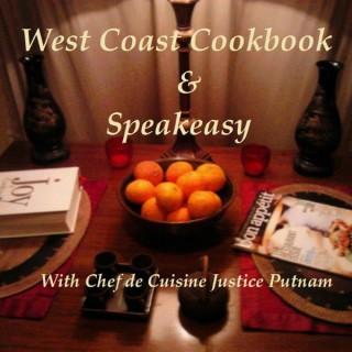 West Coast Cookbook & Speakeasy