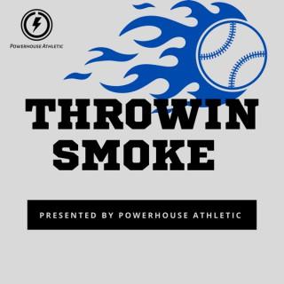 Throwin Smoke