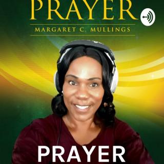 PRAYER: With Margaret Christine Mullings