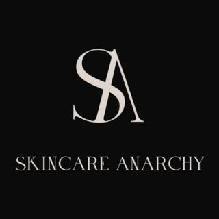 Skincare Anarchy