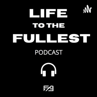 Life to the Fullest by EF3 LIFE