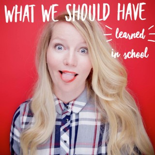 What We Should Have Learned in School with Amy Leo