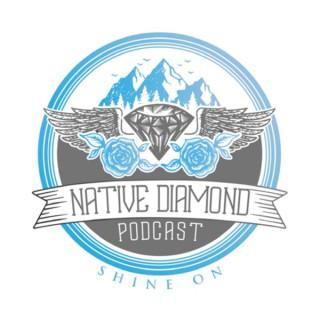 Native Diamond Podcast